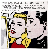 Roy Lichtenstein - Masterpiece Masterpiece is 1962 pop art painting in which Roy Lichtenstein uses his classic Ben-Day dot technique and a speech balloon. It is regarded as a satirical commentary that reflects upon Lichtenstein's own career.
