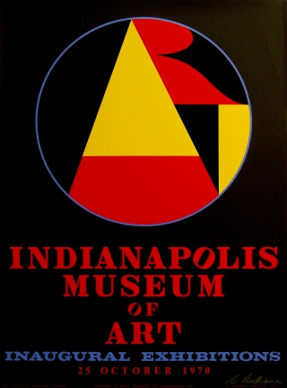 Robert Indiana - Indianapolis Museum of Art Original exhibition poster by Robert Indiana, signed bottom right, made in 1970 for an exhibition held at the Indianapolis Museum of Art.
