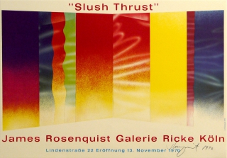 James Rosenquist - Slush Thrust Poster created for the 1970 opening show of the Galerie Ricke in Koln, Germany. Pencil signed - one of a few signed at the show.